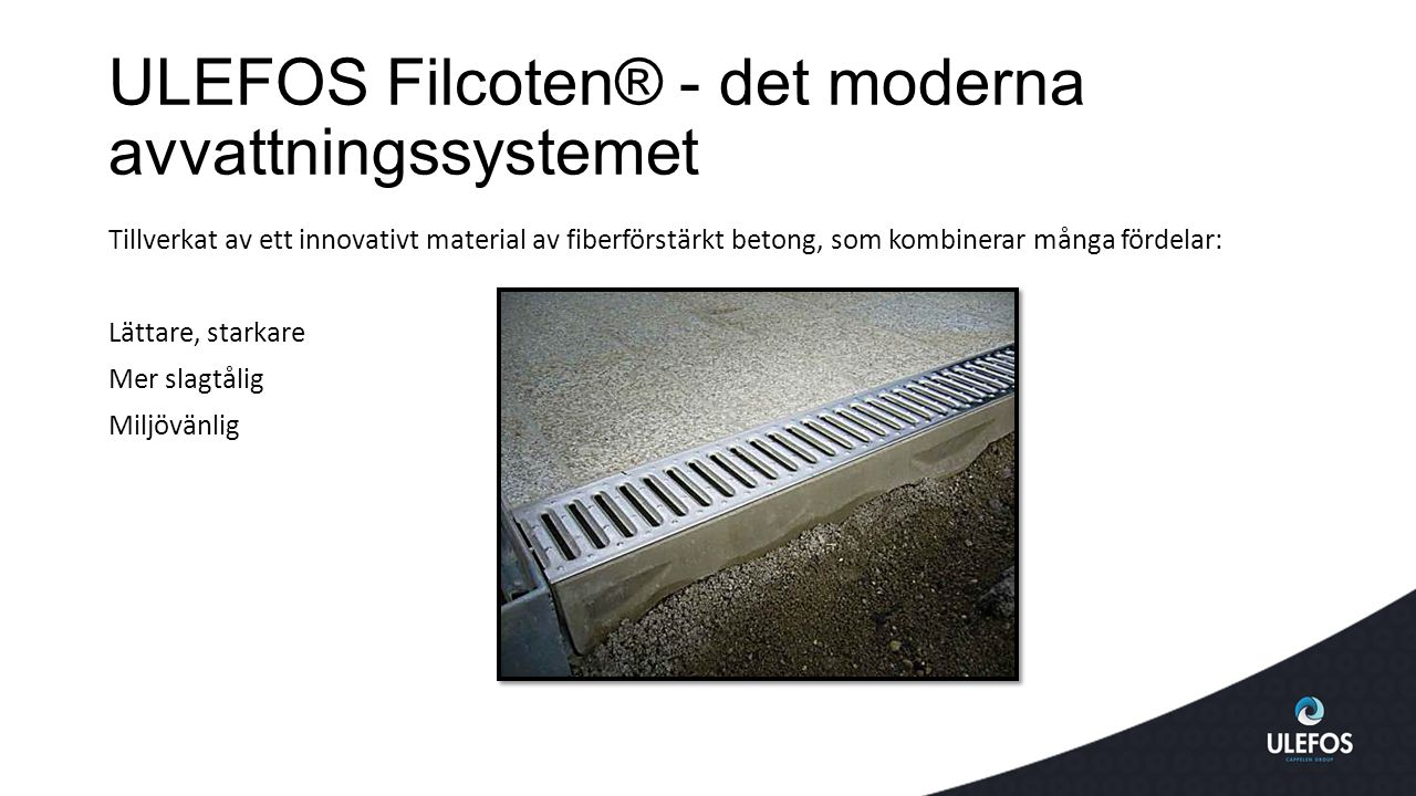 ULEFOS Filcoten® - det moderna avvattningssystemet