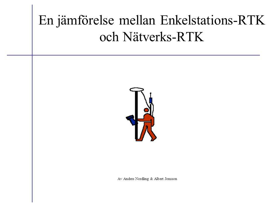 En jämförelse mellan Enkelstations-RTK och Nätverks-RTK