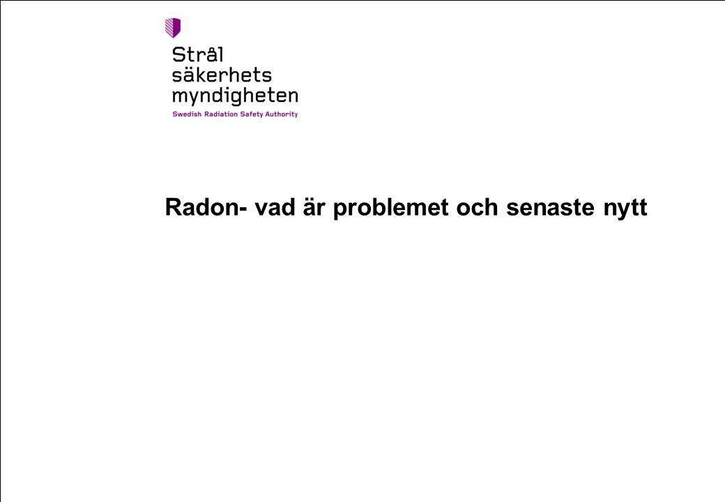 Radon- vad är problemet och senaste nytt