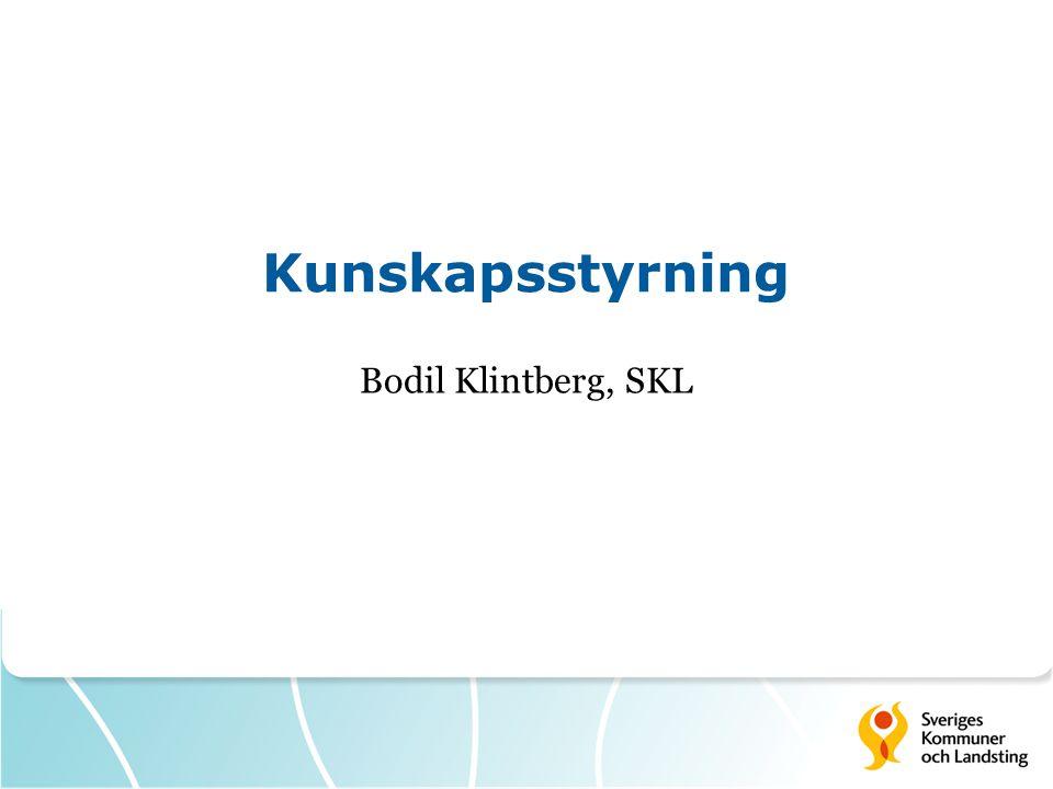 Kunskapsstyrning Bodil Klintberg, SKL