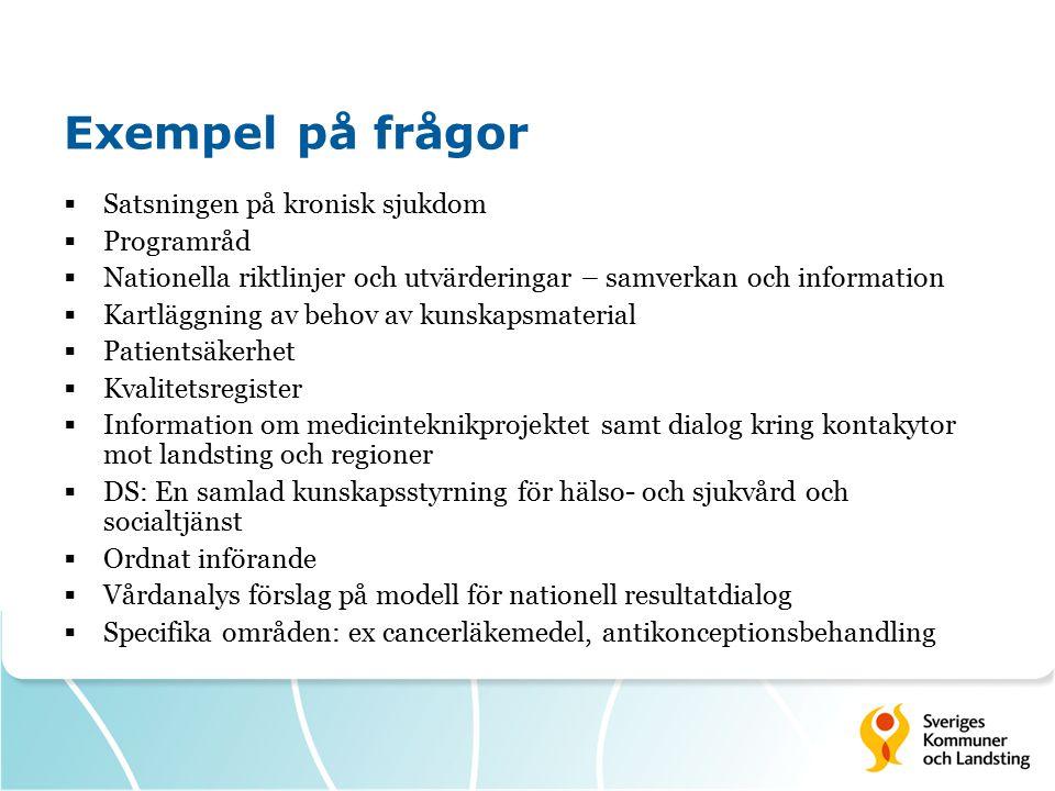 Exempel på frågor Satsningen på kronisk sjukdom Programråd