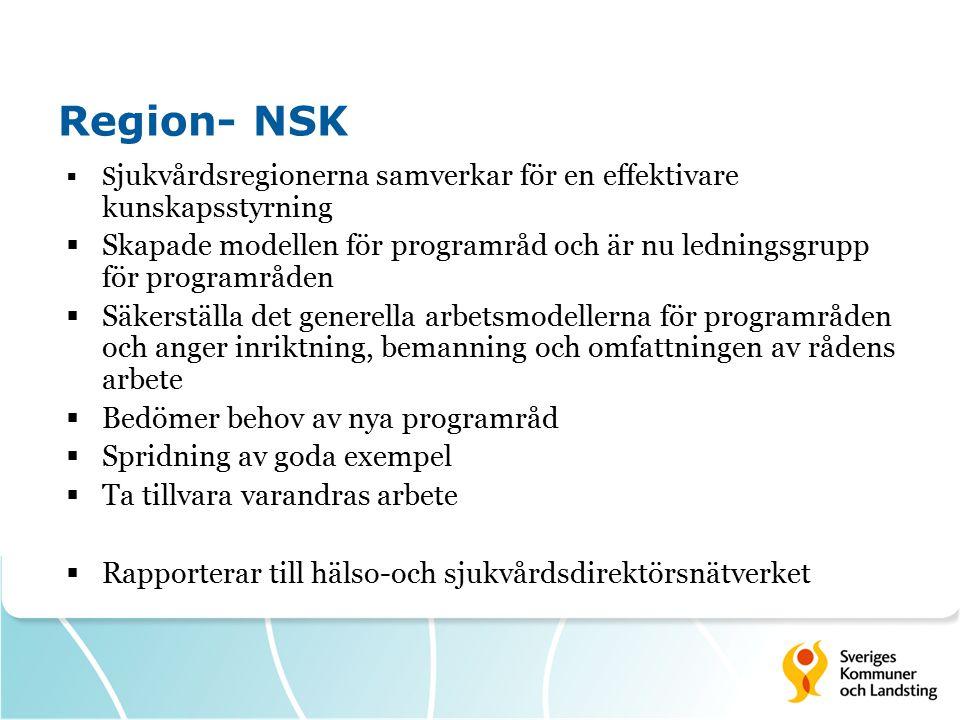 Region- NSK Sjukvårdsregionerna samverkar för en effektivare kunskapsstyrning.