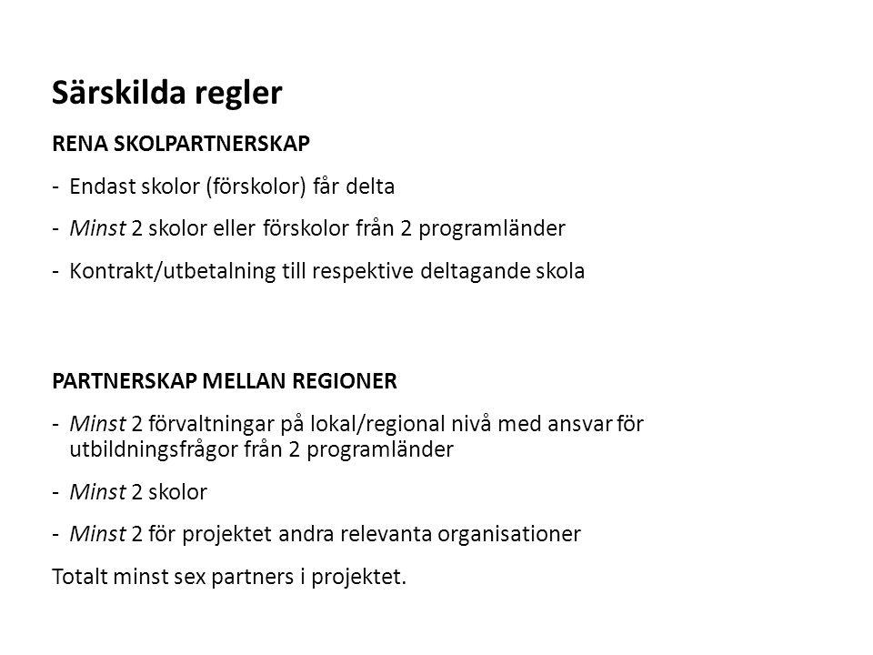 Särskilda regler RENA SKOLPARTNERSKAP