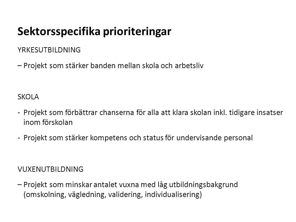 Sektorsspecifika prioriteringar