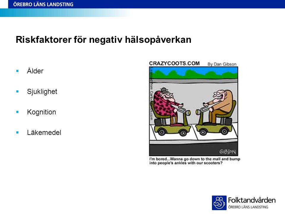 Riskfaktorer för negativ hälsopåverkan