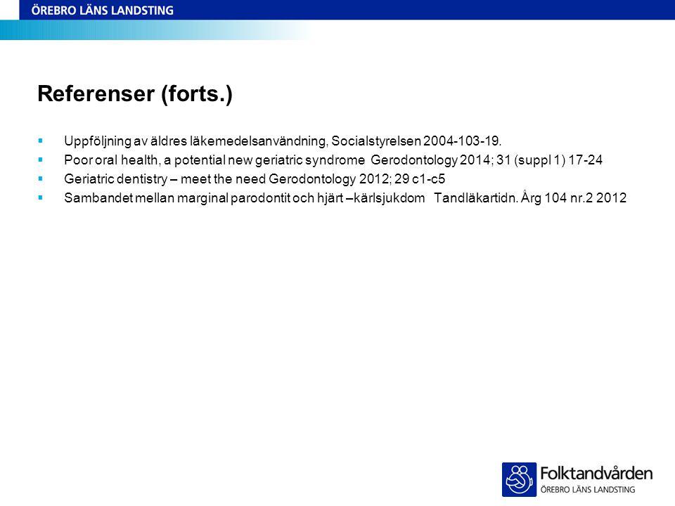Referenser (forts.) Uppföljning av äldres läkemedelsanvändning, Socialstyrelsen 2004-103-19.