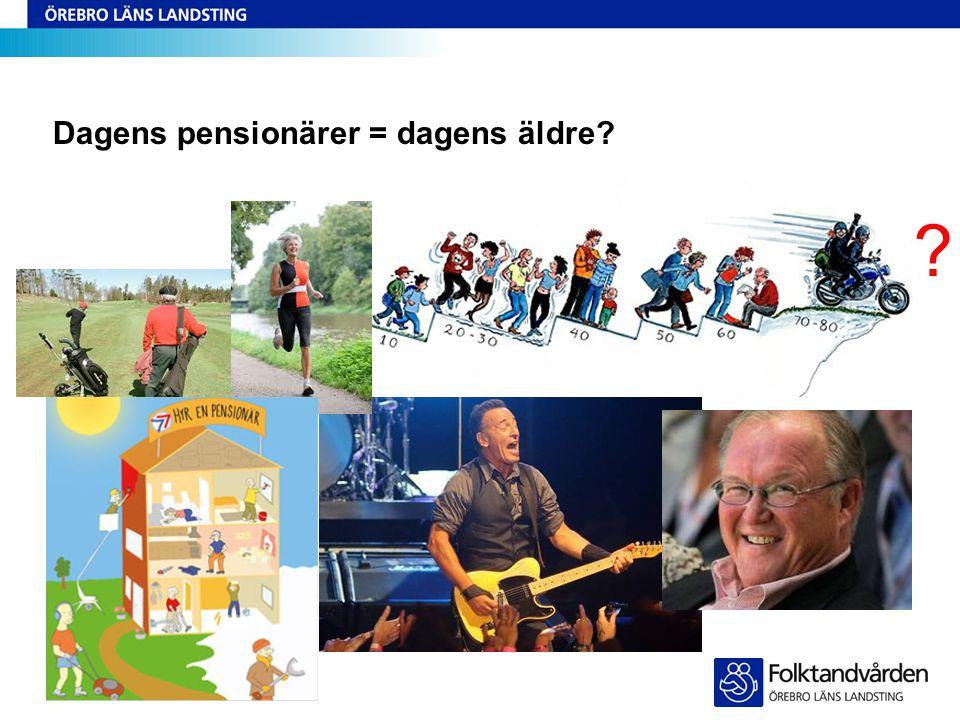 Dagens pensionärer = dagens äldre