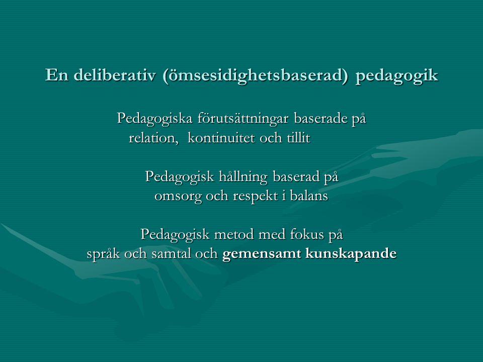 En deliberativ (ömsesidighetsbaserad) pedagogik