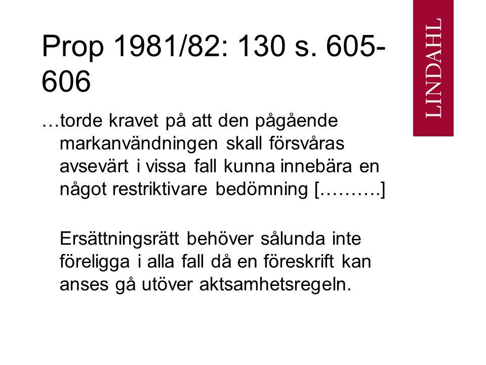 Prop 1981/82: 130 s. 605-606