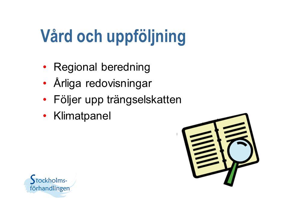 Vård och uppföljning Regional beredning Årliga redovisningar