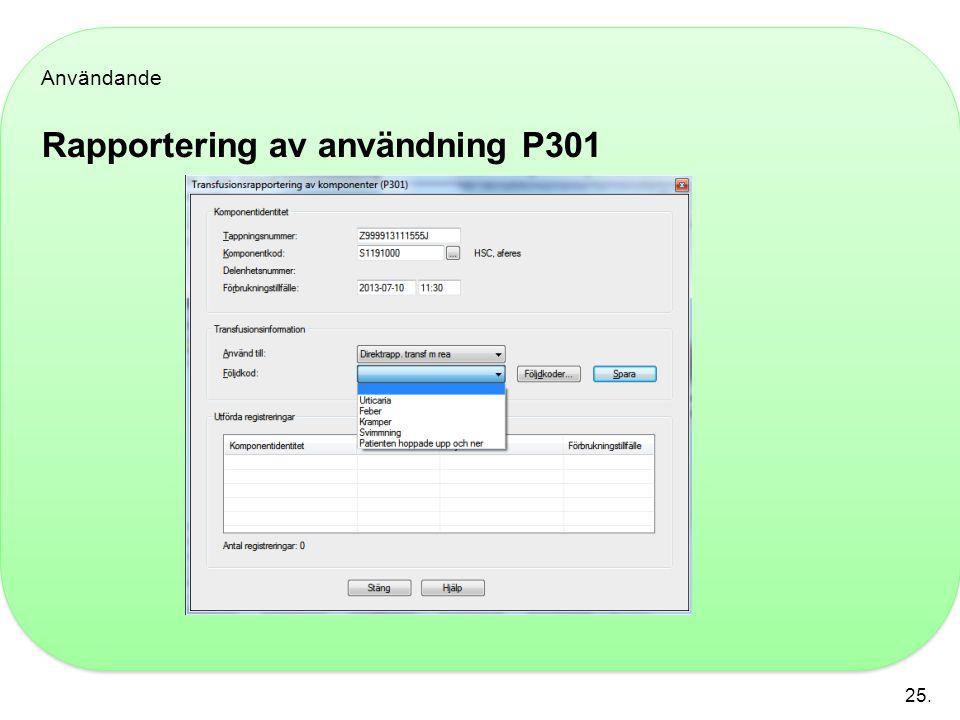 Rapportering av användning P301