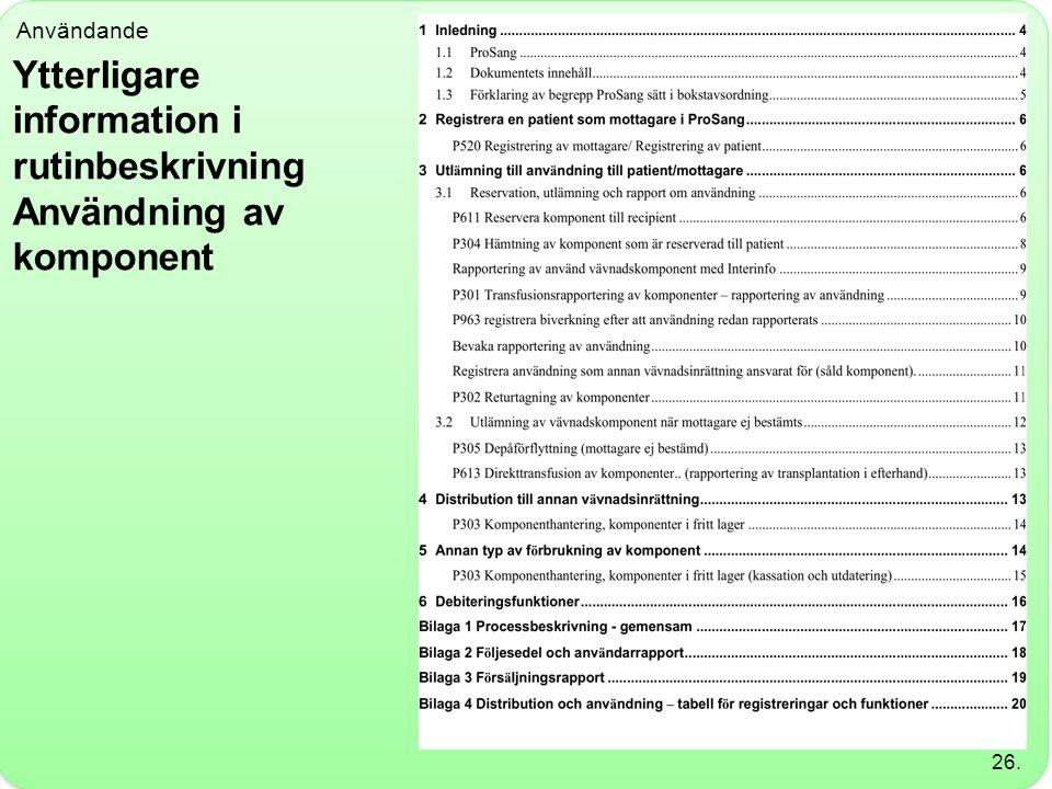 Ytterligare information i rutinbeskrivning Användning av komponent