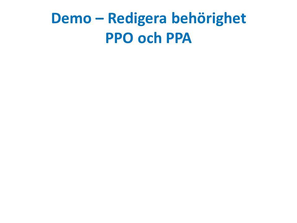 Demo – Redigera behörighet PPO och PPA