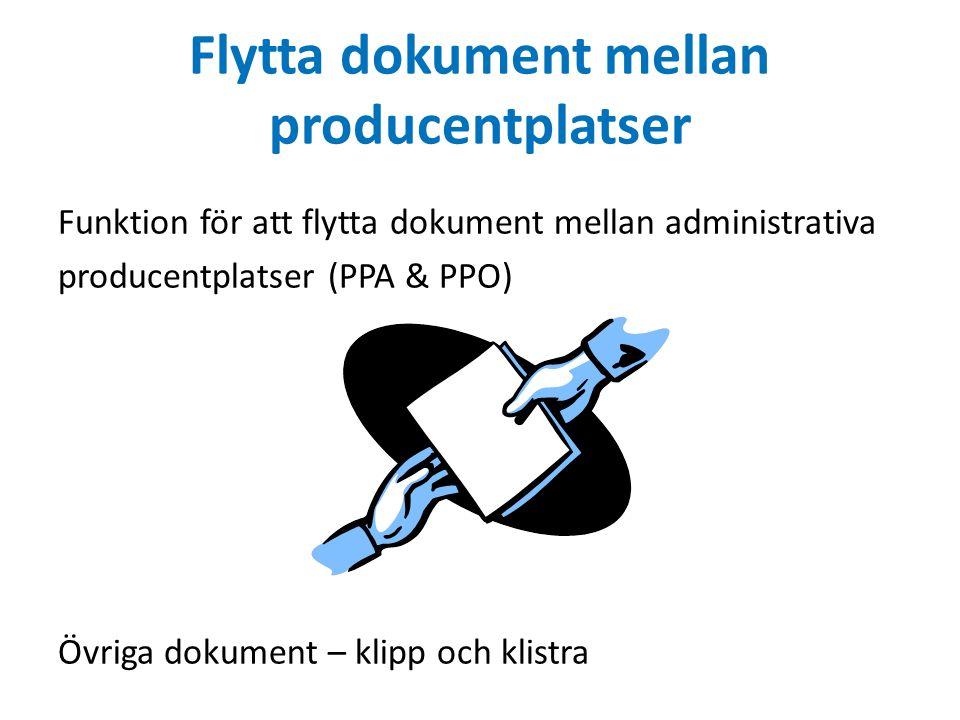 Flytta dokument mellan producentplatser