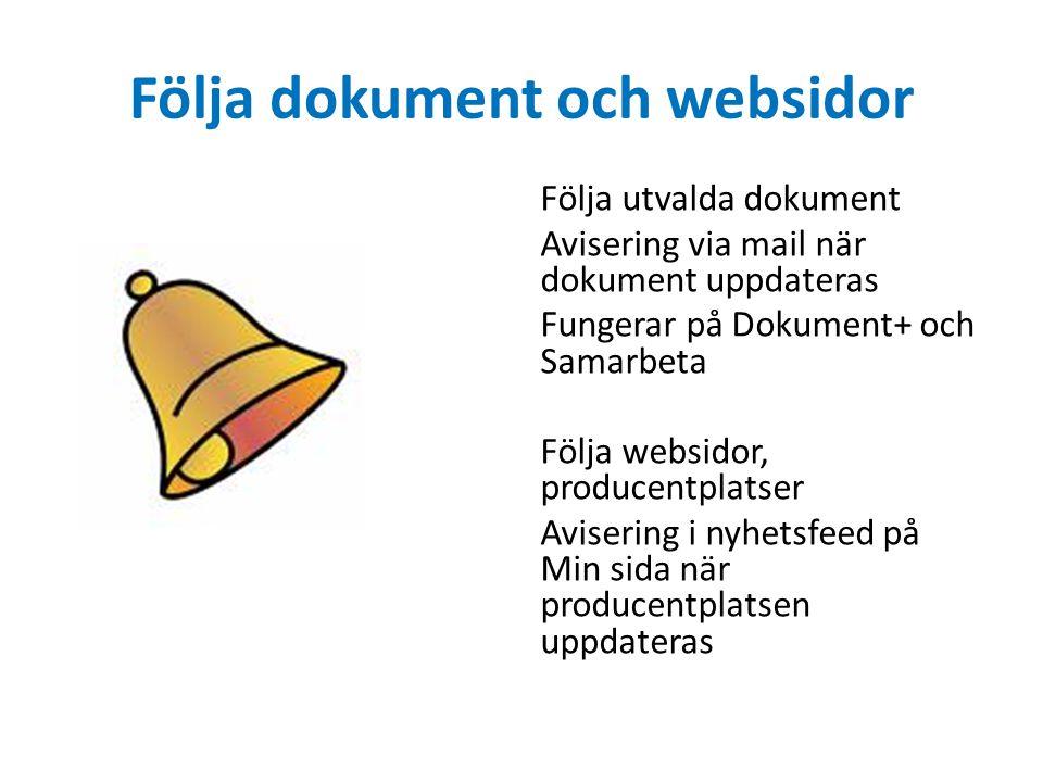 Följa dokument och websidor