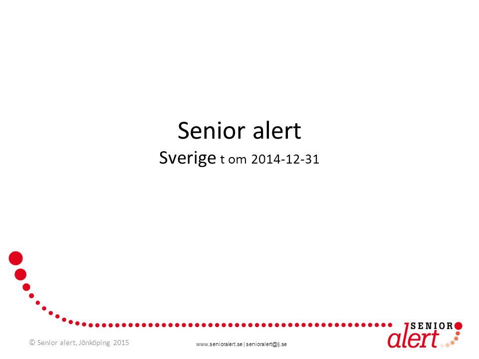 Senior alert Sverige t om 2014-12-31