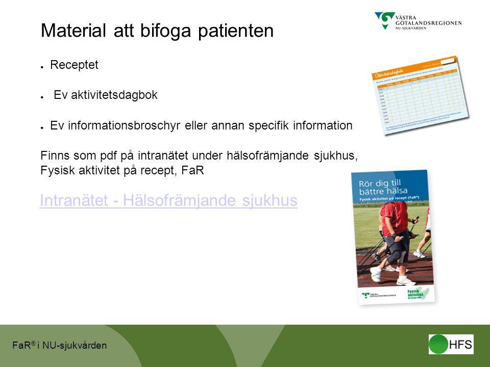 Material att bifoga patienten