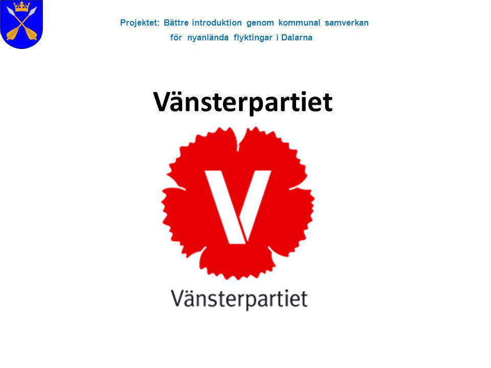 Vänsterpartiet Projektet: Bättre introduktion genom kommunal samverkan