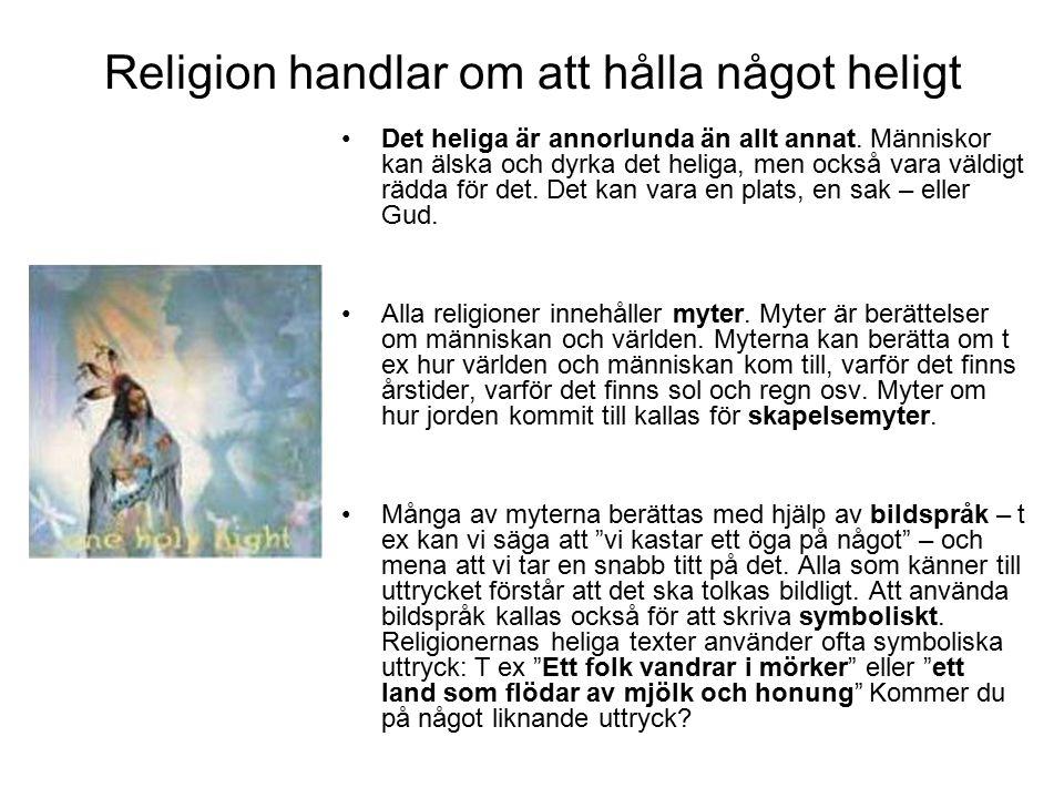 Religion handlar om att hålla något heligt