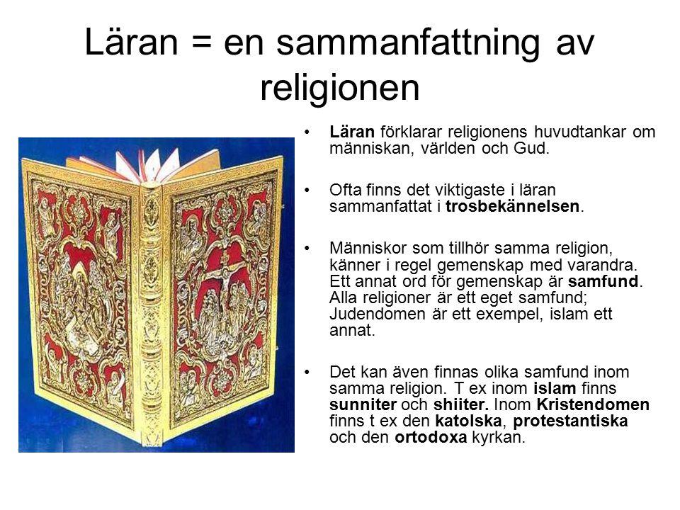 Läran = en sammanfattning av religionen