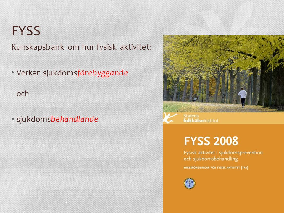 FYSS Kunskapsbank om hur fysisk aktivitet: