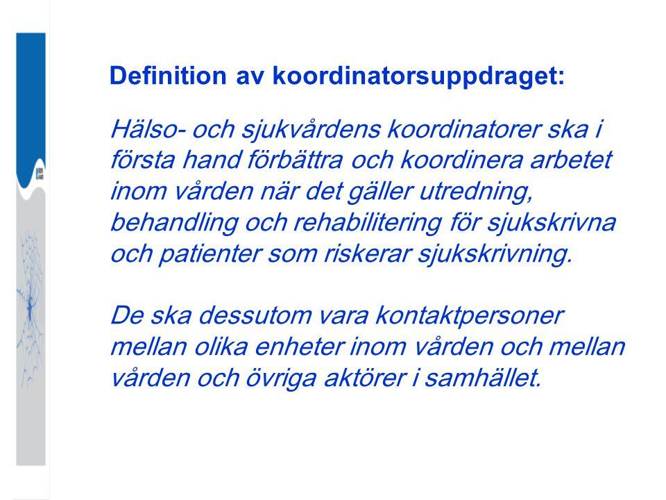 Definition av koordinatorsuppdraget: