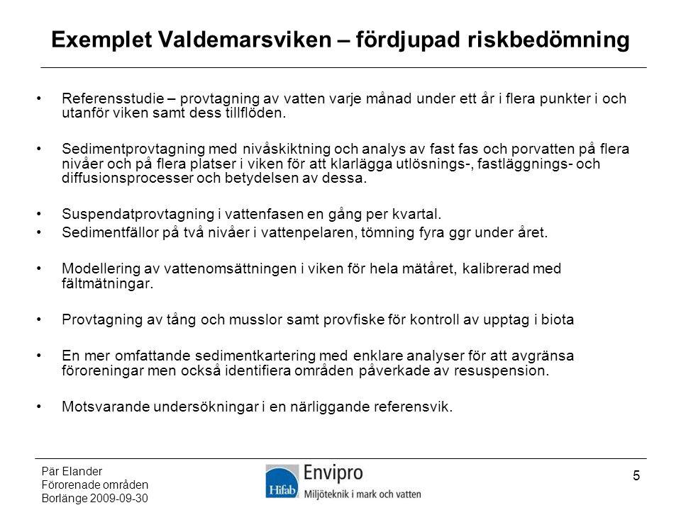 Exemplet Valdemarsviken – fördjupad riskbedömning