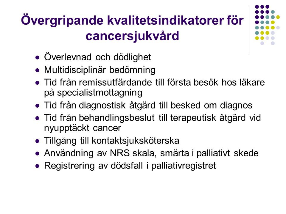 Övergripande kvalitetsindikatorer för cancersjukvård