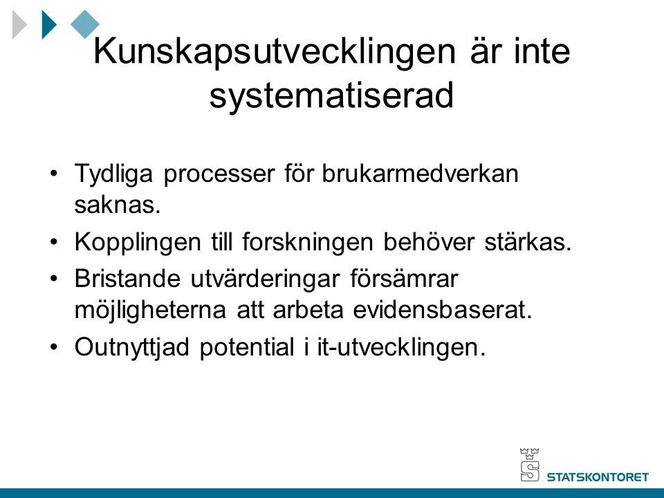 Kunskapsutvecklingen är inte systematiserad