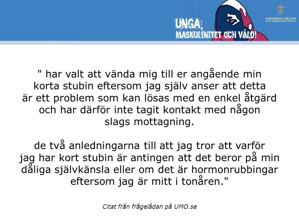 Citat från frågelådan på UMO.se