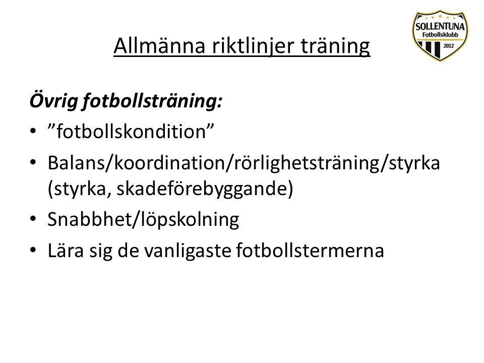Allmänna riktlinjer träning