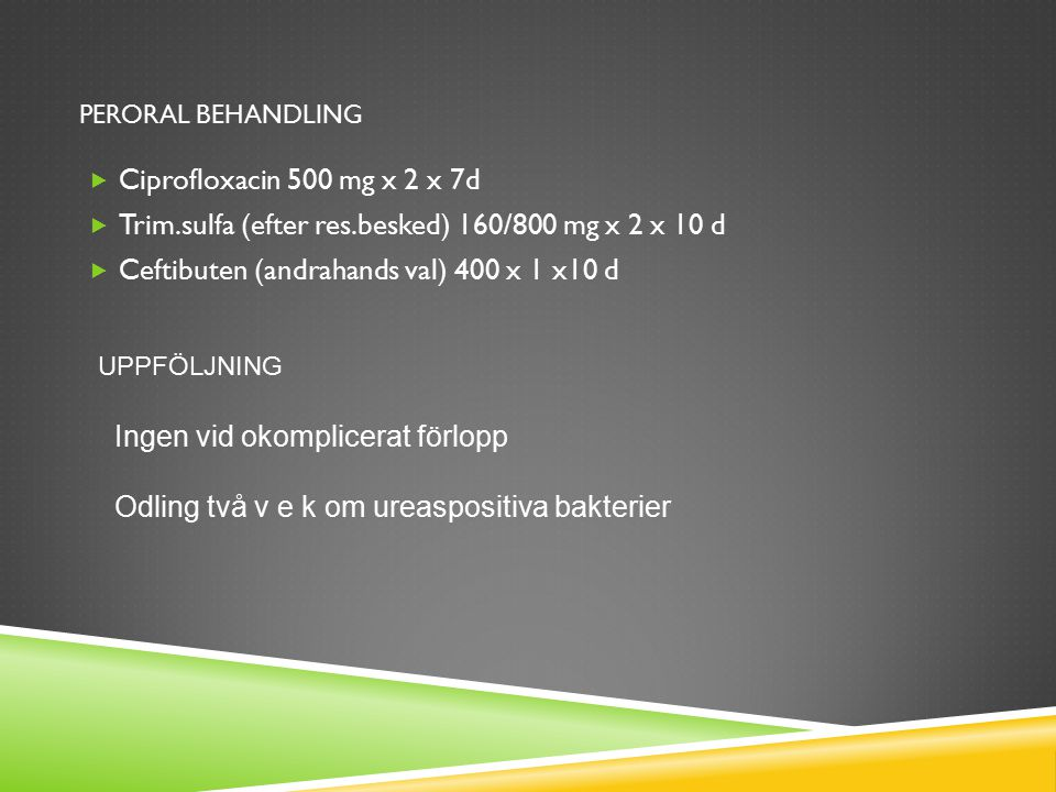 Trim.sulfa (efter res.besked) 160/800 mg x 2 x 10 d