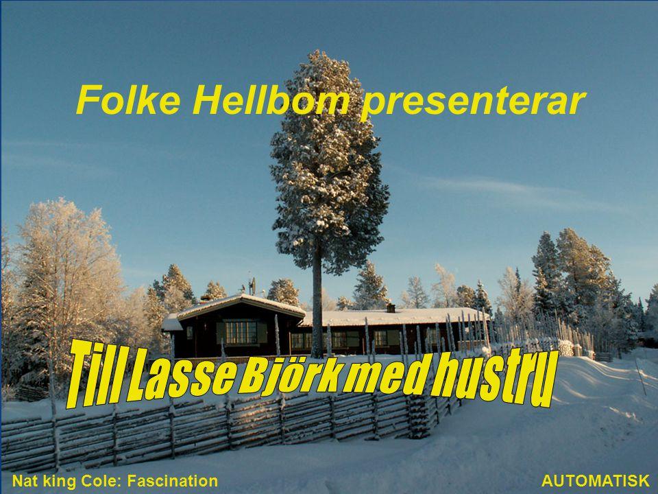 Folke Hellbom presenterar Till Lasse Björk med hustru