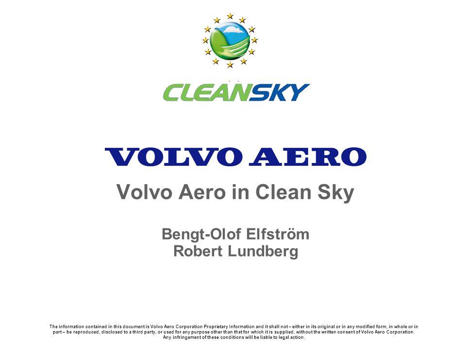 Volvo Aero in Clean Sky Bengt-Olof Elfström Robert Lundberg