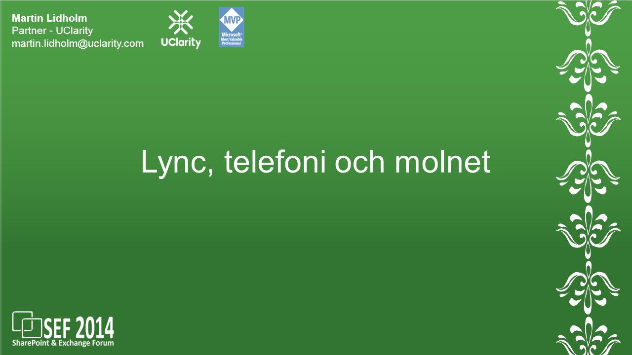 Lync, telefoni och molnet