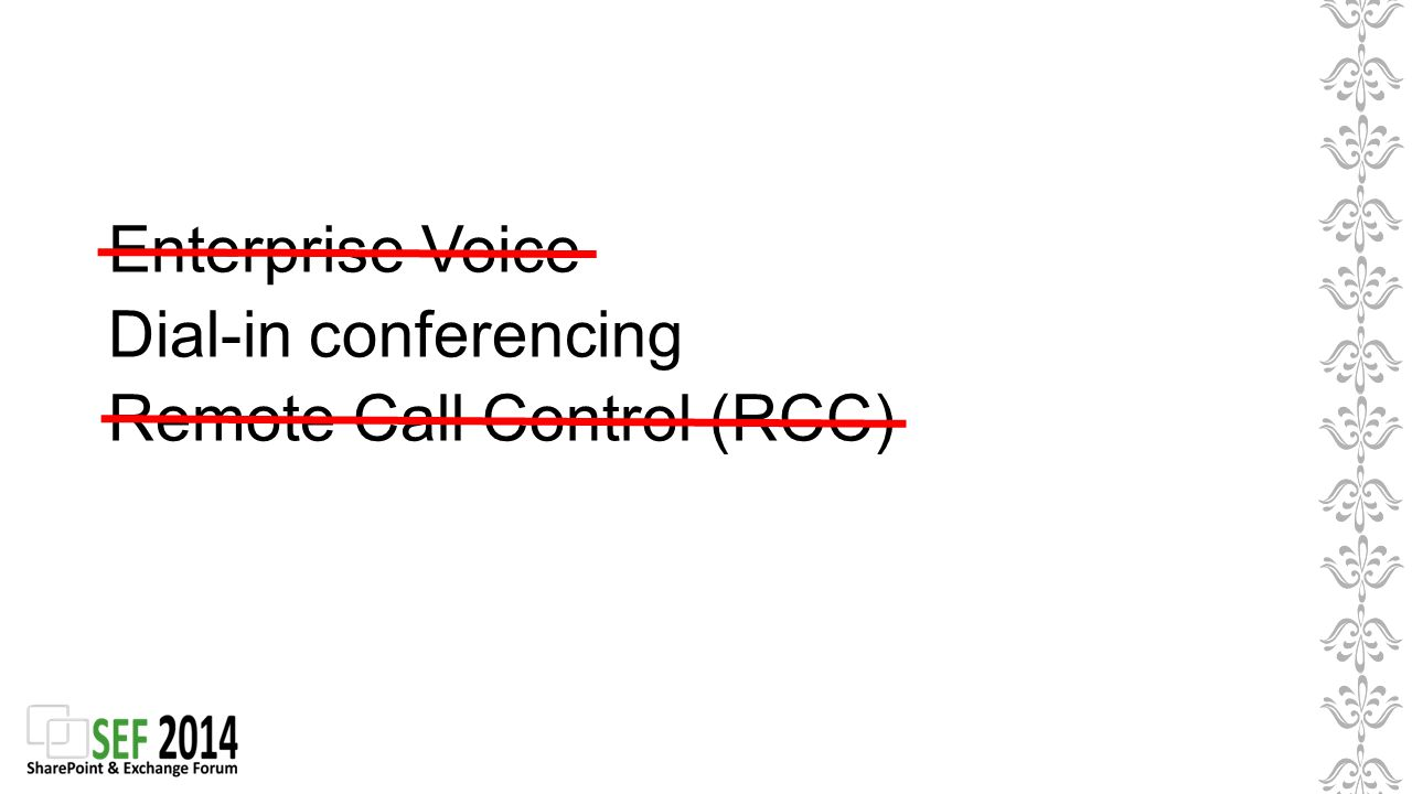 Enterprise Voice Dial-in conferencing Remote Call Control (RCC)