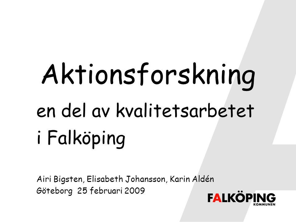Aktionsforskning en del av kvalitetsarbetet i Falköping