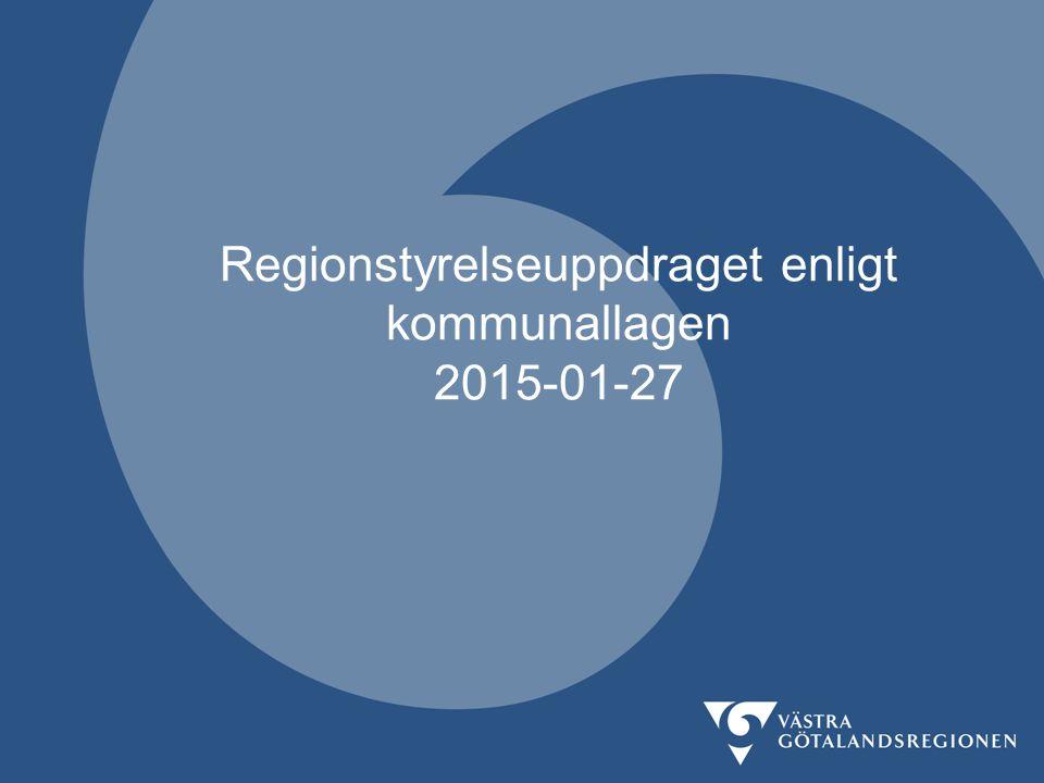 Regionstyrelseuppdraget enligt kommunallagen 2015-01-27