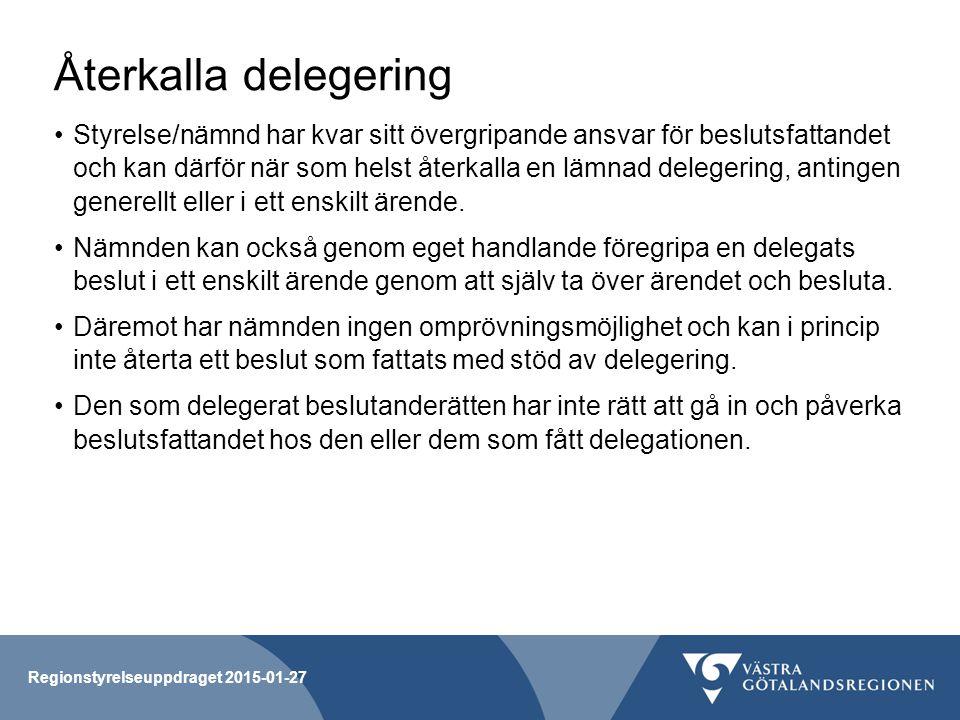 Återkalla delegering