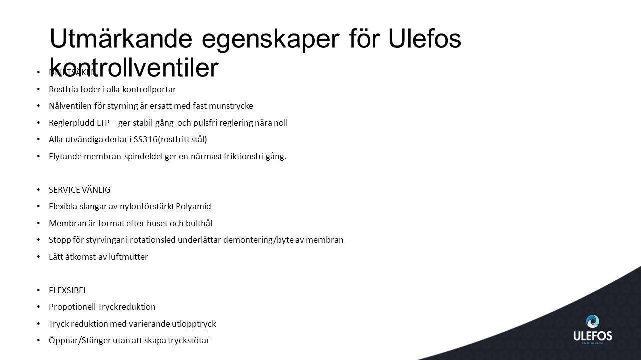 Utmärkande egenskaper för Ulefos kontrollventiler