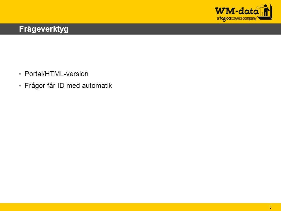 Frågeverktyg Portal/HTML-version Frågor får ID med automatik