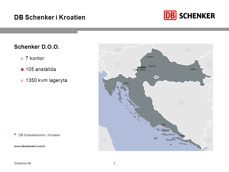 DB Schenker i Kroatien Schenker D.O.O. 7 kontor 105 anställda