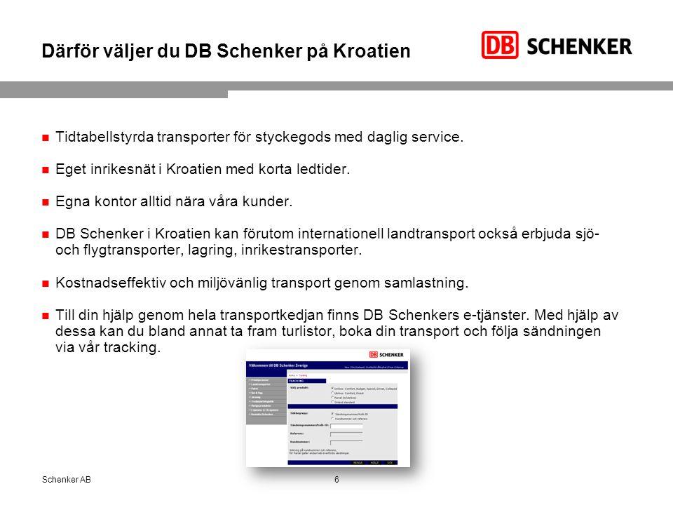 Därför väljer du DB Schenker på Kroatien