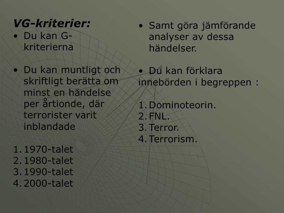 VG-kriterier: Samt göra jämförande analyser av dessa händelser.