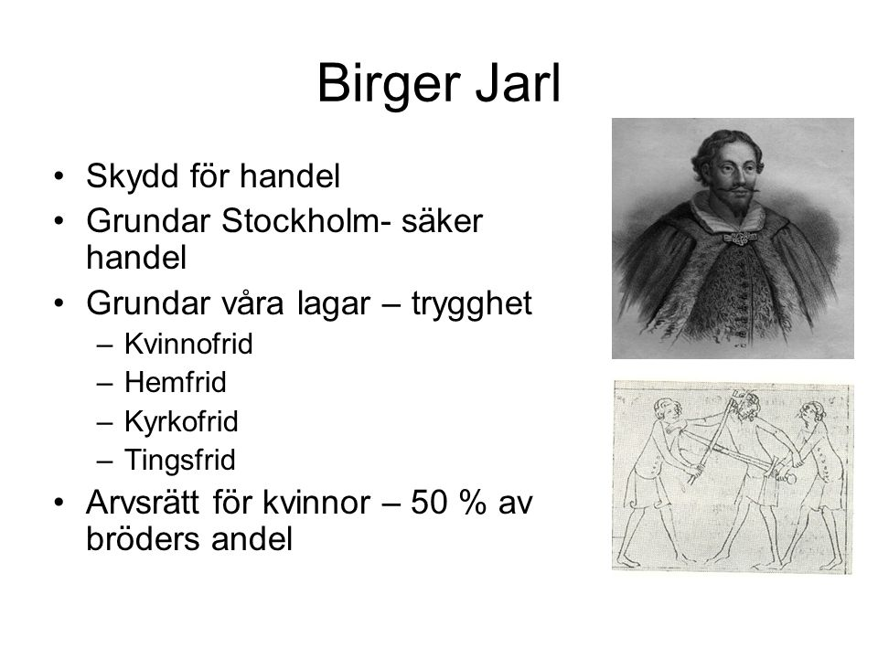 Birger Jarl Skydd för handel Grundar Stockholm- säker handel