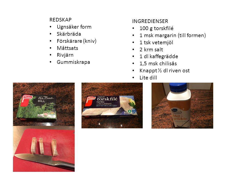 REDSKAP Ugnsäker form. Skärbräda. Förskärare (kniv) Måttsats. Rivjärn. Gummiskrapa. INGREDIENSER.