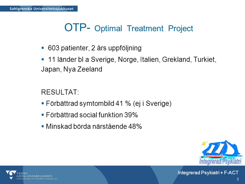 OTP- Optimal Treatment Project