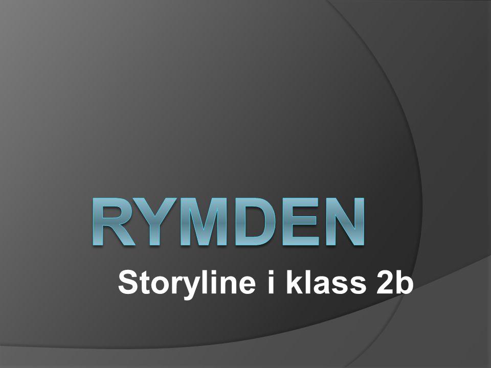 Rymden Storyline i klass 2b