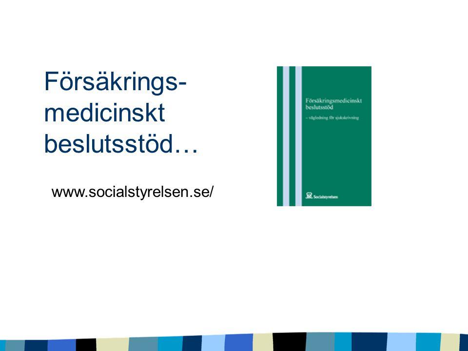 Försäkrings- medicinskt beslutsstöd…