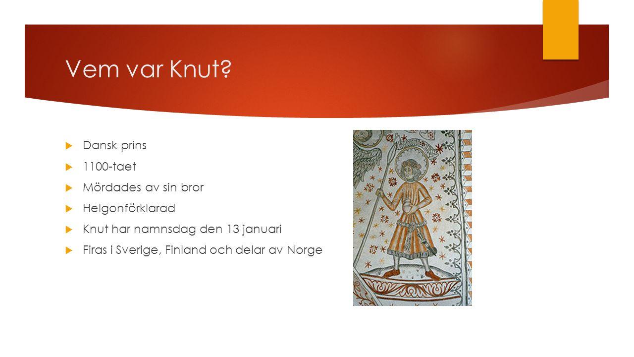 Vem var Knut Dansk prins 1100-taet Mördades av sin bror
